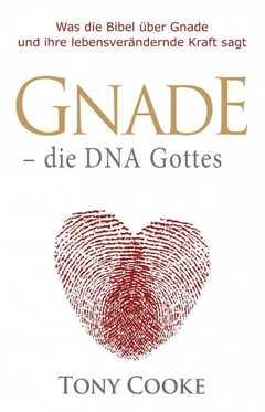 Gnade - die DNA Gottes