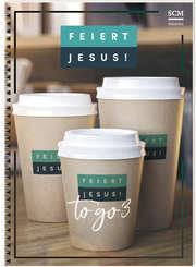 Liederbuch: Feiert Jesus! - to go 3