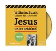 Jesus unser Schicksal - MP3 Hörbuch