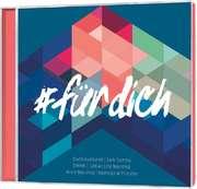 CD: #fürdich