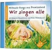 CD: Wir singen alle - Mitmach-Songs aus Promiseland