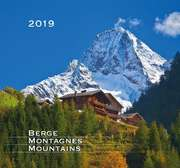 Berge - Montagnes - Mountains 2019 - Wandkalender