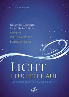 Chorausgabe: Licht leuchtet auf