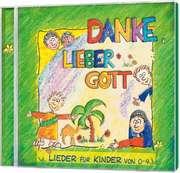 CD: Danke, lieber Gott