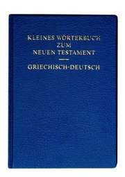 Kleines Wörterbuch zum Neuen Testament