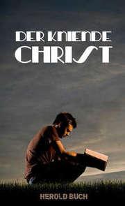 Der kniende Christ