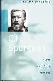 C. H. Spurgeon - Alles zur Ehre Gottes