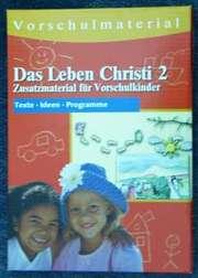 Das Leben Christi 2