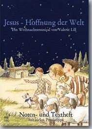 Notenheft: Jesus - Hoffnung der Welt