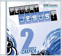 CD: Feiert Jesus! 2