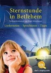 Sternstunde in Bethlehem (Liederheft)