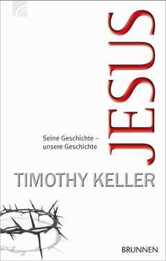 Jesus - Timothy Keller