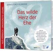 Das wilde Herz der Ehe - mp3 Hörbuch
