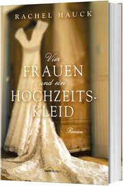 Vier Frauen und ein Hochzeitskleid