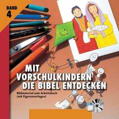 Mit Vorschulkindern die Bibel entdecken - CD-ROM 4
