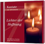 CD: Lichter der Hoffnung (Neue Kantate)