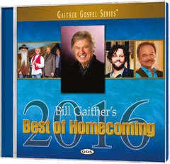 CD: Bill Gaither's Best Of Homecoming 2016