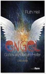 Engel - Gottes wunderbare Helfer
