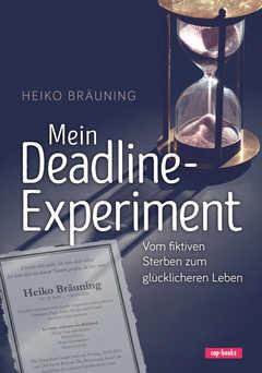 Mein Deadline-Experiment