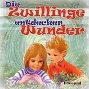 CD: Die Zwillinge entdecken Wunder