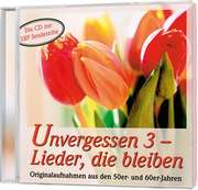 CD: Unvergessen 3 - Lieder, die bleiben